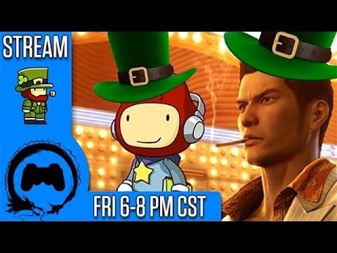 CASUAL SAINT PADDY'S DAY! | Scribblenauts | Yakuza 0 | *surprises* | Stream Four Star