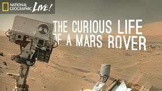 The Curious Life of a Mars Rover | Nat Geo Live thumbnail