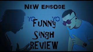 #HollyShit || Episode 13 || Yo Yo Funny Singh REVIEW !