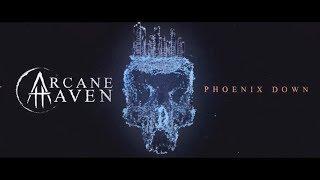 Arcane Haven  - Phoenix Down (Official Lyric Video)