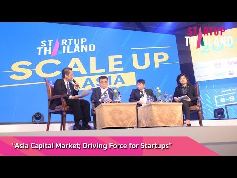 """SET @ Startup Thailand: """"Asia Capital Market; Driving Force for Startups"""""""