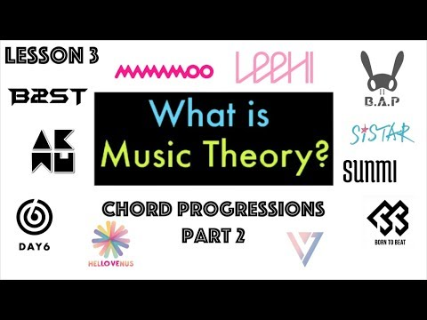 MUSIC THEORY Lesson 3: Chord Progressions (Part 2)