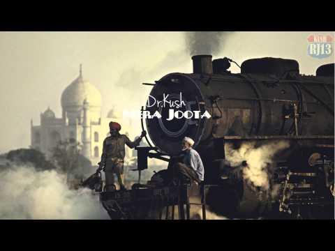 Dr. Kush - Mera Joota [ Hip-hop / Trap Beat ] ( Sampled ) Indian/Bollywood