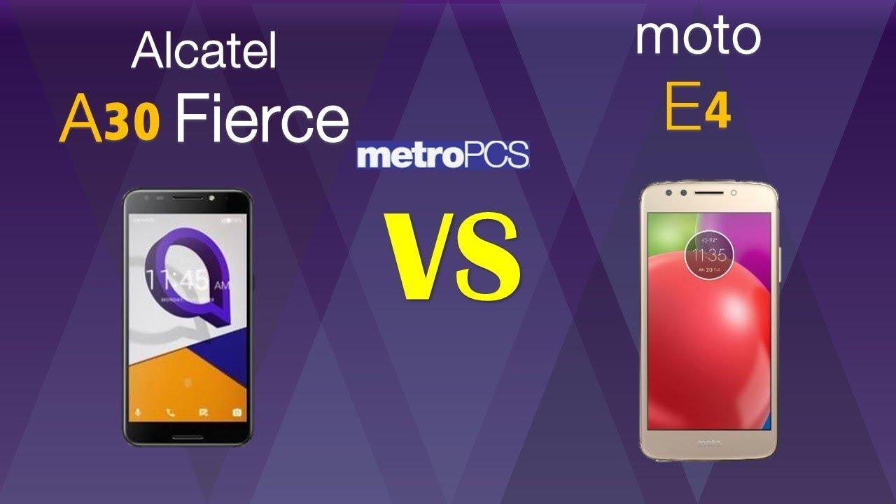 Alcatel A30 Fierce VS Moto E4 - metro PCS