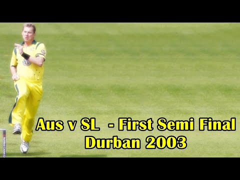 Australia Vs Sri Lanka  - First Semi Final Of World Cup 2003 At Durban