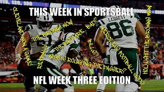 This Week in Sportsball: NFL Week Three Edition (2018)