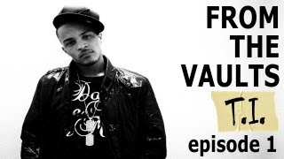 T.I.'s No Mercy EP 1: Jail And The Road To Redemption [From The Vaults]