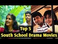 Top 5 South School Drama Movies, Romantic south movies, South hindi dubbed movies