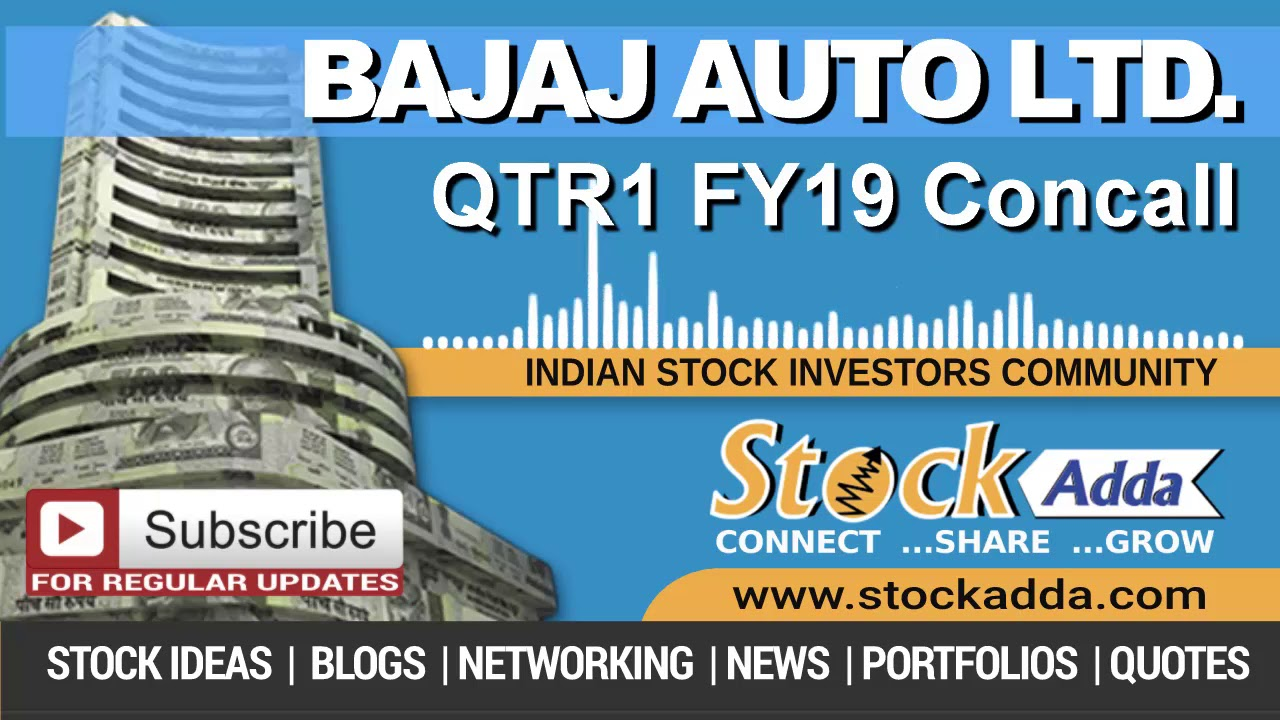 Bajaj Auto Ltd Investors Conference Call Qtr1 FY19