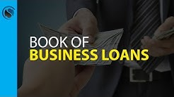 Book of Business Loans