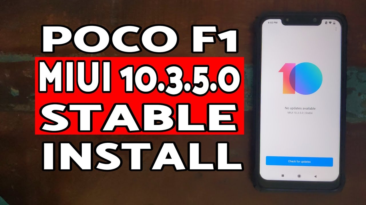 Poco F1 MIUI 10 3 5 0 Stable How to Install | Install MIUI 10 3 5 0 Stable  Poco F1