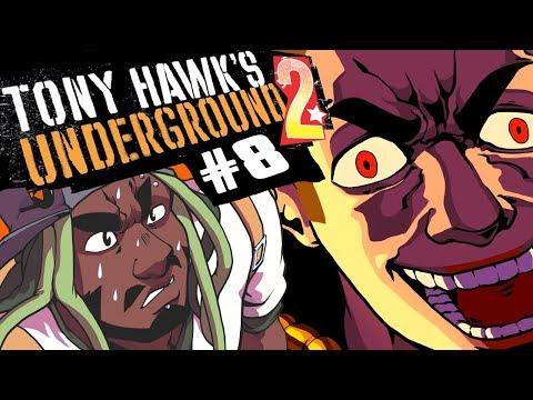 Best Friends Play Tony Hawk's Underground 2 (Part 8)