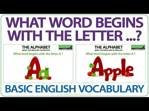 What Word Begins With The Letter? Basic English Vocabulary - The Alphabet