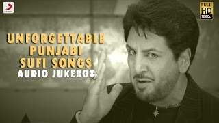 Unforgettable Punjabi Sufi Songs  - Audio Jukebox| Gurdas Maan , Master Saleem