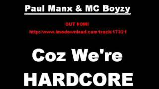 Paul Manx & MC Boyzy - Coz We
