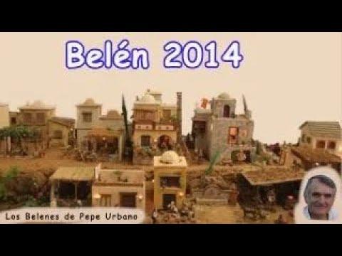 BELENES DE PEPE URBANO 2014 VIDEO