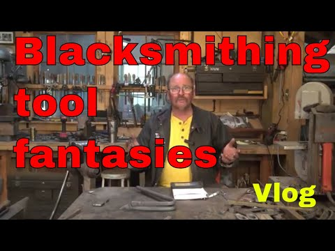 What tools do you dream about for your blacksmith shop - Vlog