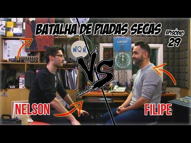Batalha de Piadas Secas Ep. 29 - Nelson Vs Filipe | NãoQueresNada