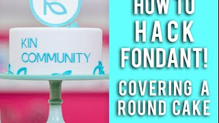 Hacking Fondant! Step by step on how to cover a round cake!
