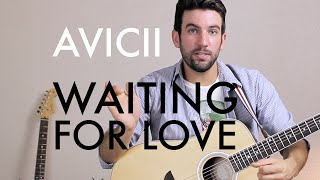 Avicii - Waiting for Love (Guitar Lesson/Tutorial)