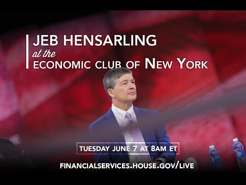 Chairman Hensarling at the Economic Club of New York