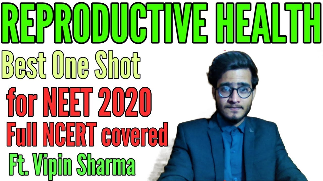 Best One Shot on Reproductive Health for NEET & Board ft. Vipin Sharma
