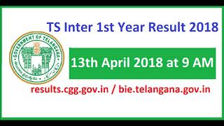 TS Inter 1st Year Results 2018 Telangana Intermediate First Year Result 2018 Declared on 13th April