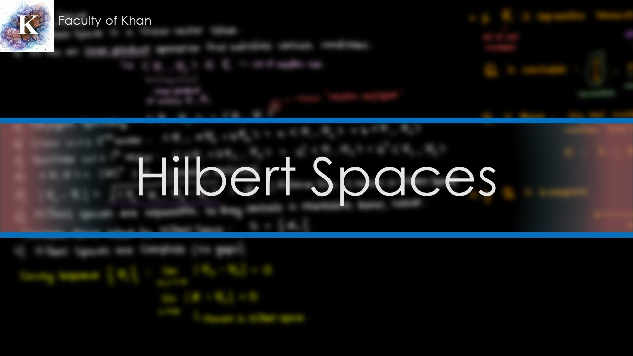 An Introduction to Hilbert Spaces #1
