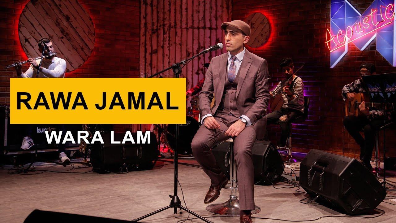 Rawa Jamal - Wara Lam (Kurdmax Acoustic)