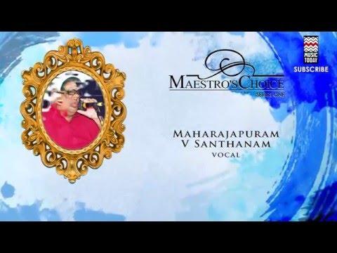 Himagiri Tanaye - Maharajapuram V Santhanam(Album: Maestro's Choice)