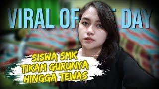 VIRAL HARI INI: VIDEO Siswa SMK Tikam Gurunya hingga Tewas karena Tidak Terima Ditegur saat Merokok