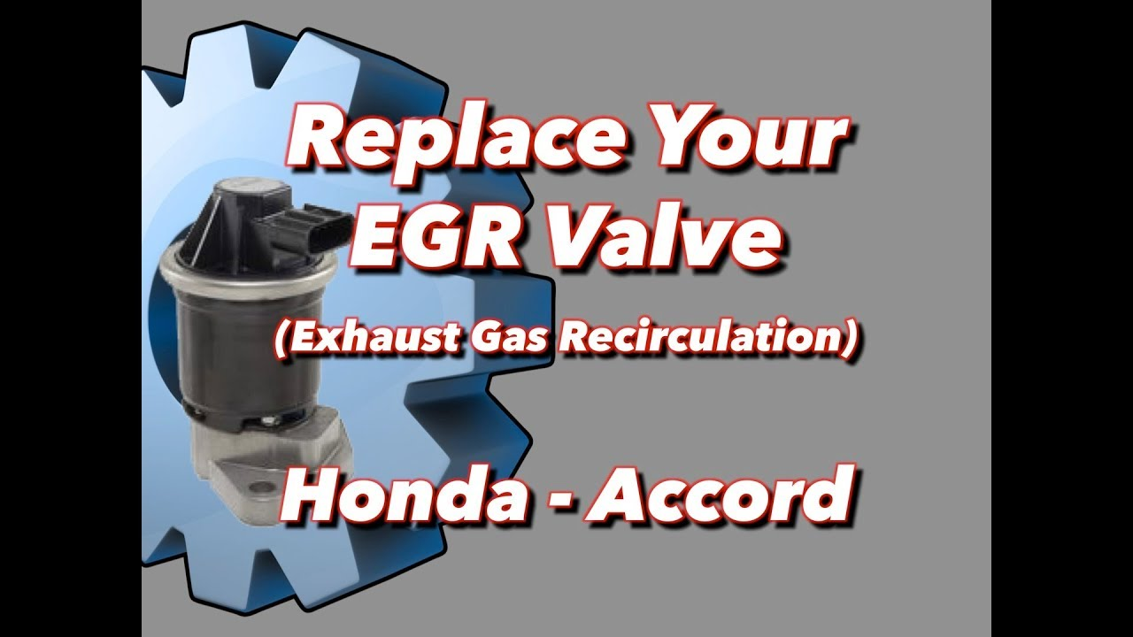 Egr Valve Replacement Honda Accord Youtube 1994 Civic Ex Coupe Engine Diagram Thermostat Location