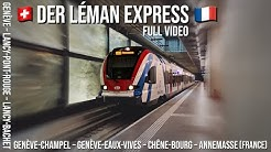 Der Léman Express | Mitfahrt der neuen CEVA-Strecke | Full Video Deutsch 2020