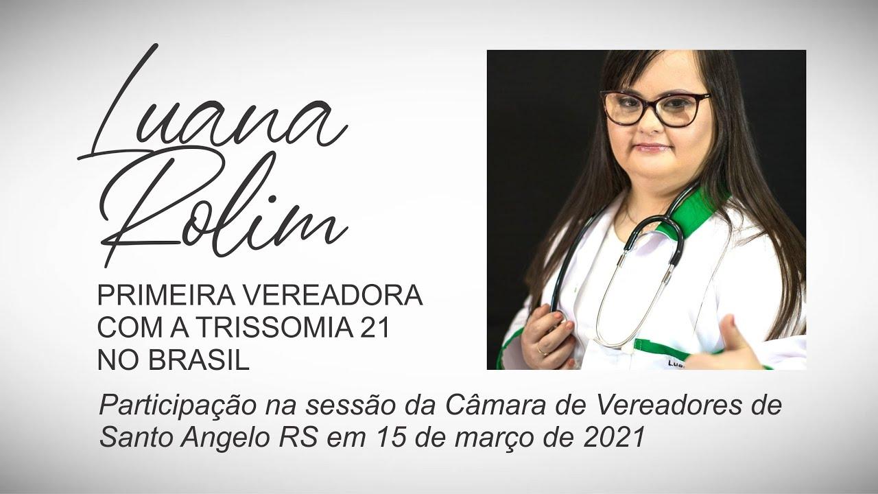Luana Rolim, a primeira vereadora com síndrome de Down no Brasil - YouTube