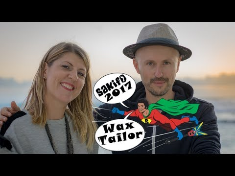 Interview Wax Tailor Sakifo 2017