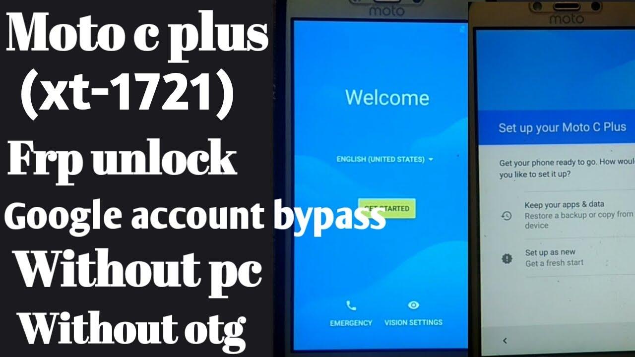 moto c plus (xt1721) frp unlock// xt1721/xt1725 googel account bypass 100%