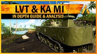 LVT & Type 2 Ka Mi Ultimate Guide & Specializations - BF5 Pacific Theater New Tank Review [Part 3]