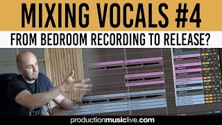 Making Amateur Vocals Sound Professional - Mixing Vocals - Part #4 Fit In The Mix