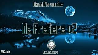 Daniel Fernandez - Me Prefiere (V2)