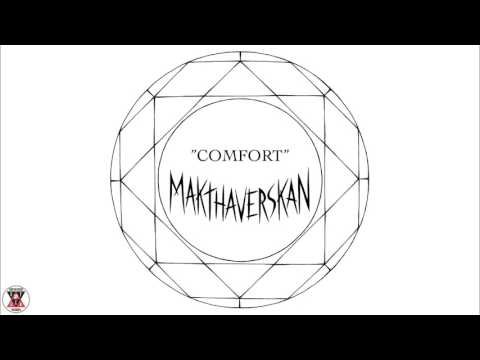 "Makthaverskan - ""Comfort"" (Official Audio)"