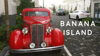 A Day in the Famous Banana Island