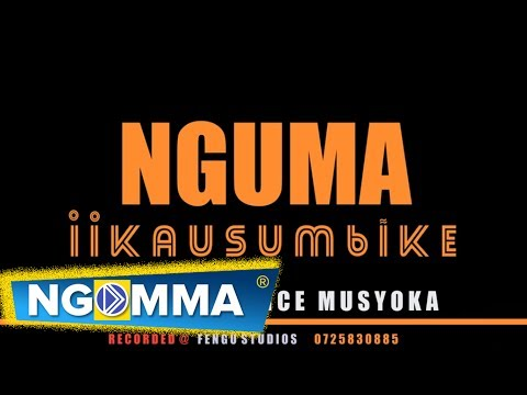 NGUMA IIKAUSUMBIKE BY WILBERFORCE MUSYOKA