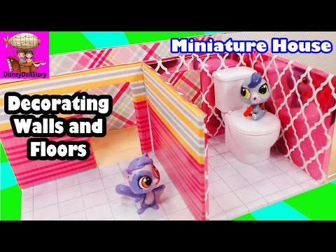Decorating the Walls and Floors - Part 2 - DIY Miniature House LPS MLP Disney Princess