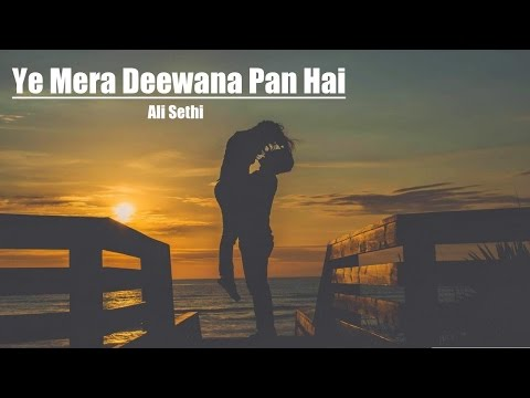OST Ye Mera Deewana Pan Hai - Ali Sethi Beautiful Song