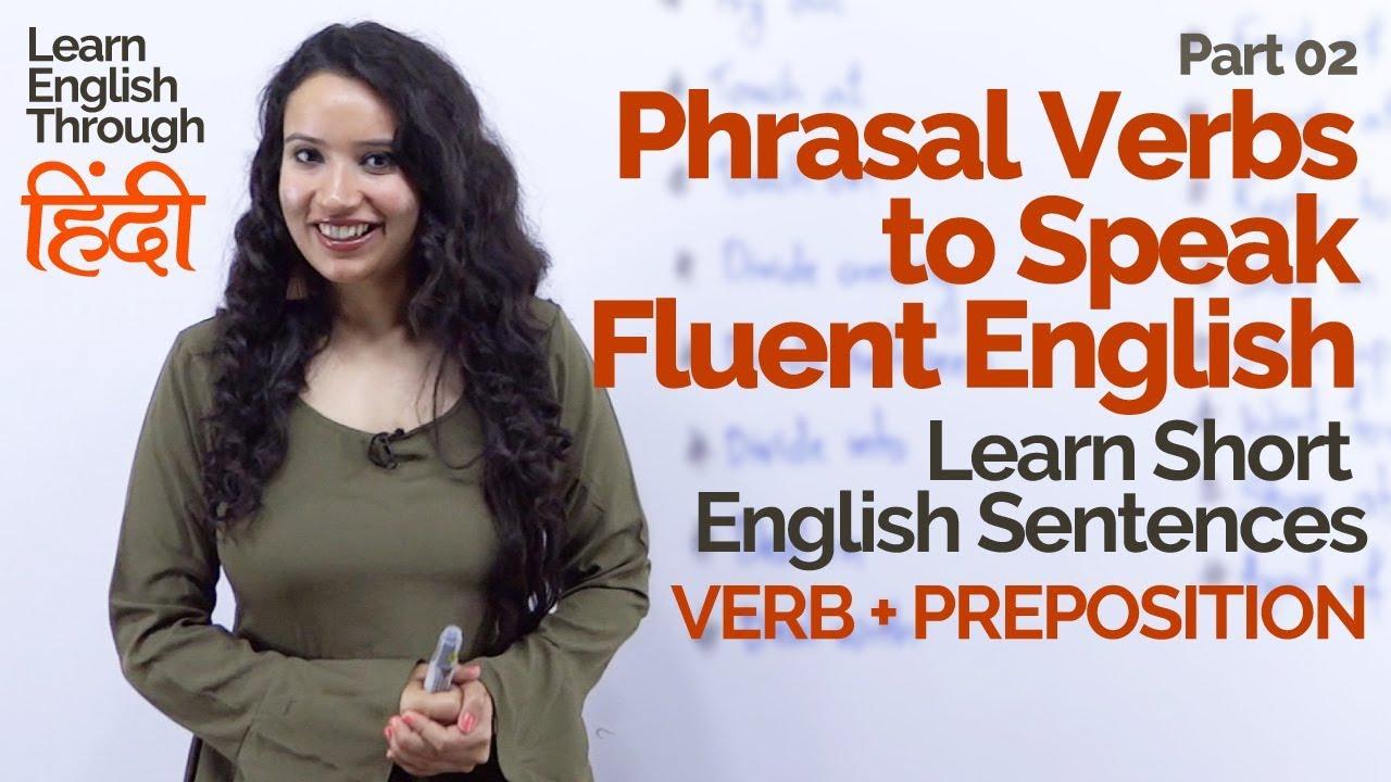 Learn Phrasal Verbs to speak fluent English - English