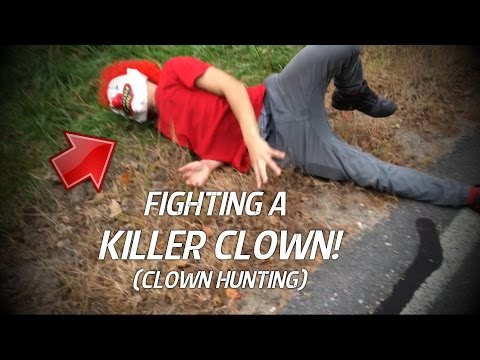KILLER CLOWN HUNTING! (GONE WRONG!) I FOUGHT A CLOWN!
