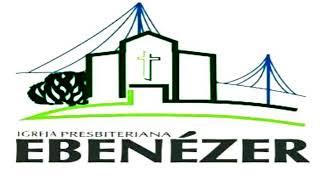 Família Ebenézer - Culto Solene - 27/12/20