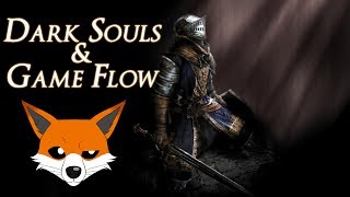 Dark Souls, Souls Likes & Game Flow