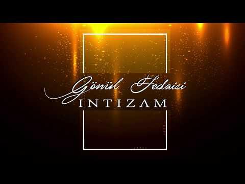 İntizam - Gönül Fedaisi (Lyric Video)