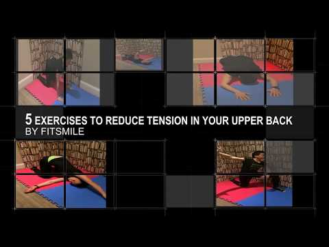 Fitsmile 5 exercises to reduce tension in upper back